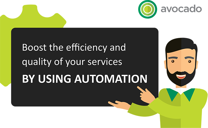 INFOGRAPHIC: Boost the efficiency and quality of your services by using Automation, Avocado Consulting - Deliver With Certainty