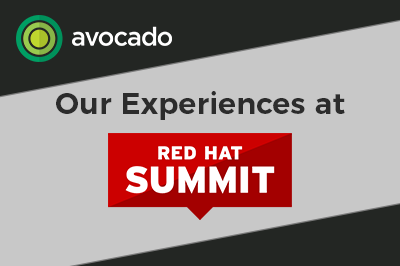 Avocado at Red Hat Summit 2018 – Open Technology, Built for Change, Avocado Consulting - Deliver With Certainty